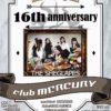 club MERCURY 16th anniversary ~ THE SHEGLAPES ~