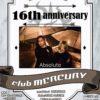 club MERCURY 16th anniversary ~ Absolute ~