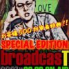 """〜T-face twicasting LIVE〜『broadcas""""T""""』SPECIAL EDITION"""